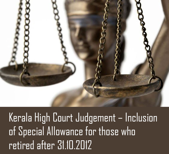 Court-orders-Kerala-High-Court-Judgement-Special-Allowance-retired-after-31.10.2012