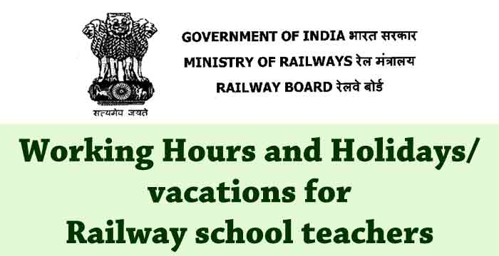 Working hours and vacation time for railway school teachers