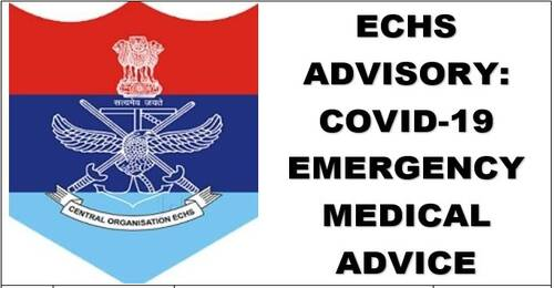 Covid-19 Medical Emergency Advice to ECHS Beneficiaries, Particularly During Non-Working Hours and Holidays: