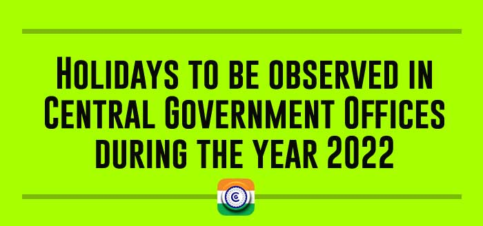 DoPT Order for Holidays in Central Government Offices in 2022